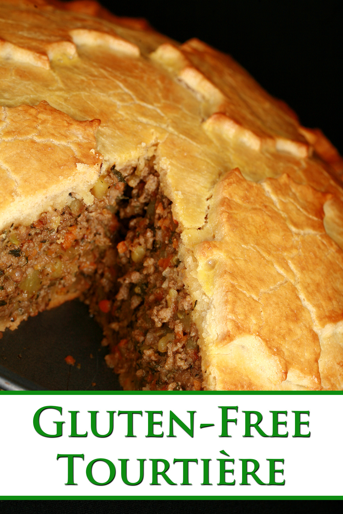 A golden brown baked meat pie, with a maple leaf design on top. There is a section cut out of it. Green text overlay reads gluten-free tourtiere.