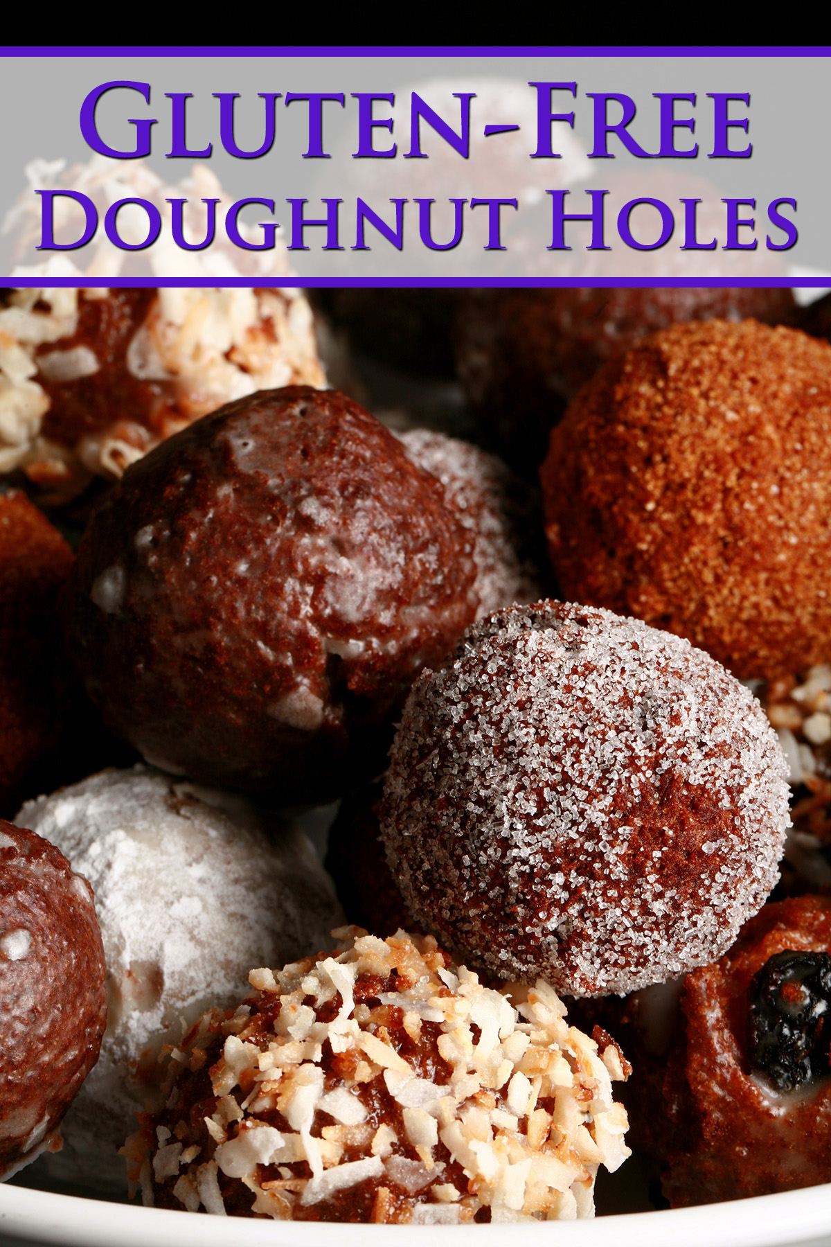 A close up view of an assortment of gluten-free donut holes: Toasted coconut, chocolate glazed, cinnamon sugar, powdered sugar, and dutchie versions are all visible.